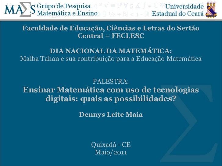 Faculdade de Educação, Ciências e Letras do Sertão               Central – FECLESC        DIA NACIONAL DA MATEMÁTICA:Malba...