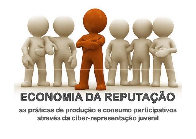 as práticas de produção e consumo participativosas práticas de produção e consumo participativosas práticas de produção e ...