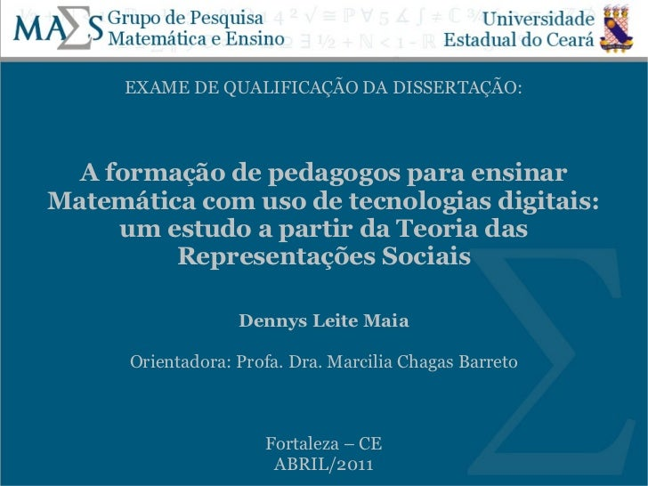 EXAME DE QUALIFICAÇÃO DA DISSERTAÇÃO:  A formação de pedagogos para ensinarMatemática com uso de tecnologias digitais:    ...