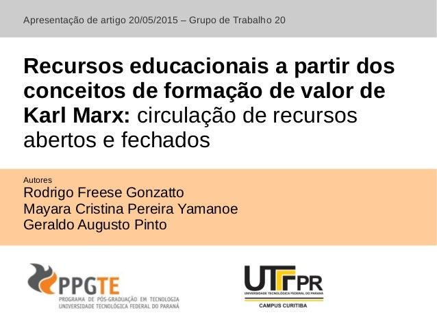 Recursos educacionais a partir dos conceitos de formacao de valor de Karl Marx: circulacao de recursos abertos e fechados ...