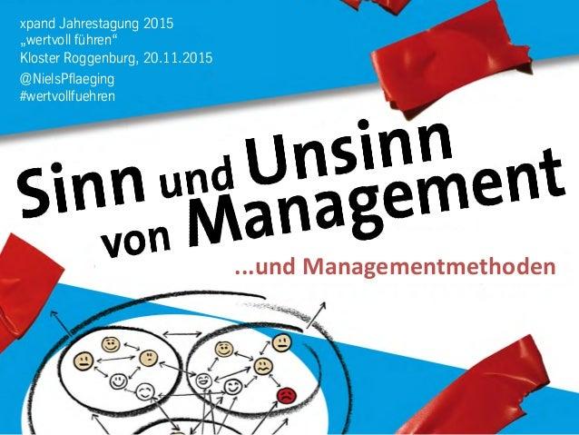 """xpand Jahrestagung 2015 """"wertvoll führen"""" Kloster Roggenburg, 20.11.2015 @NielsPflaeging #wertvollfuehren ...und  Manage..."""