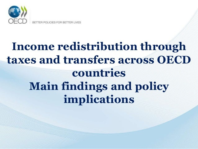 Income redistribution through taxes and transfers across OECD countries Main findings and policy implications