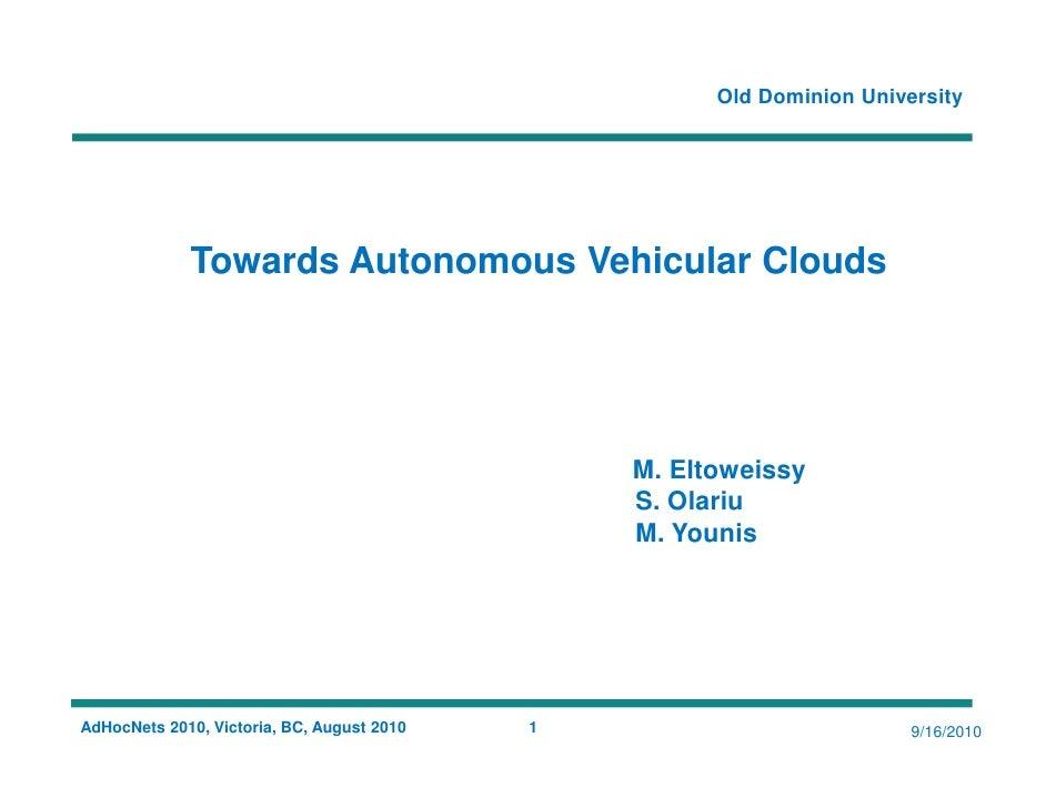 Towards Autonomous Vehicular Clouds