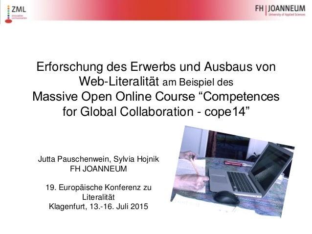 """Erforschung des Erwerbs und Ausbaus von Web-Literalität am Beispiel des Massive Open Online Course """"Competences for Global..."""