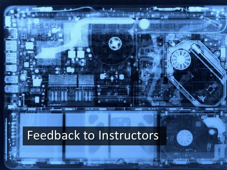 Feedback to Instructors<br />