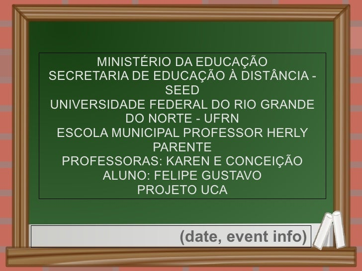 MINISTÉRIO DA EDUCAÇÃO        SECRETARIA DE EDUCAÇÃO À DISTÂNCIA - SEED        UNIVERSIDADE FEDERAL DO RIO GR...