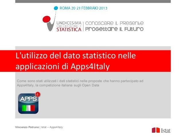 Lutilizzo del dato statistico nelleapplicazioni di Apps4Italy Come sono stati utilizzati i dati statistici nelle proposte ...