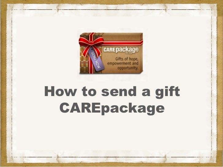How to send a gift CAREpackage