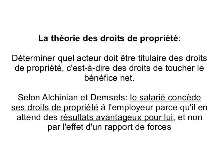 La théorie des droits de propriété:Déterminer quel acteur doit être titulaire des droitsde propriété, cest-à-dire des droi...