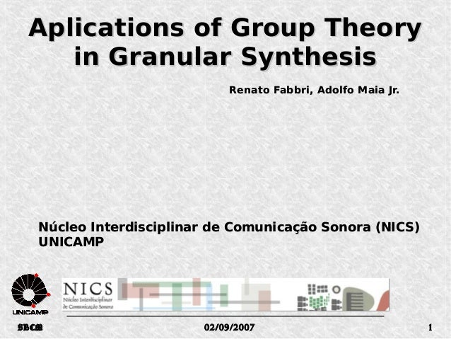 9ec87c3ad2f Aplications of Group Theory in Granular Synthesis Renato Fabbri