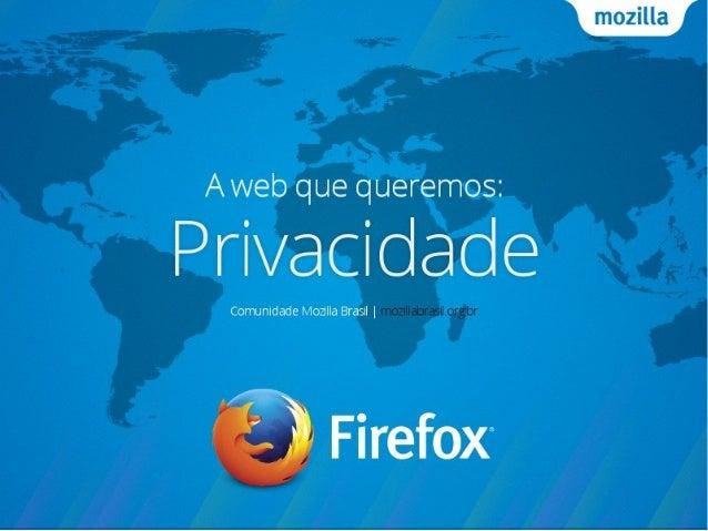 A web que queremos: Privacidade