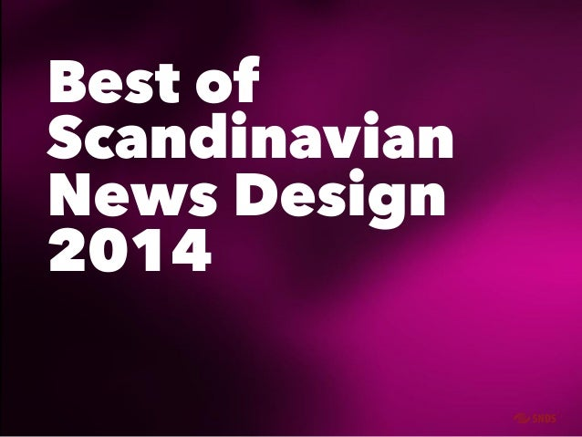 Best of  Scandinavian  News Design  2014