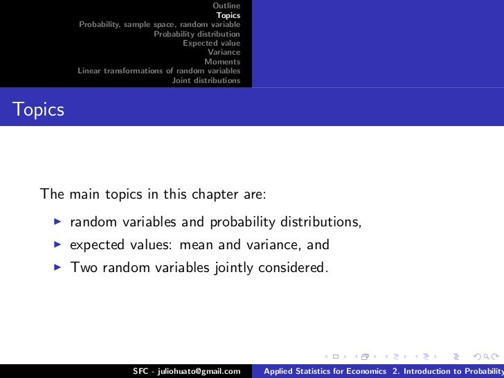 probability theory statistics Theory of statistics contents 1 overview 3 2 probability theory 21 σ-fields and measures we begin with a definition definition.