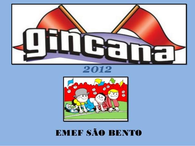 2012EMEF SÃO BENTO