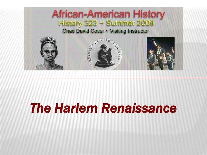 The Harlem Renaissance<br />