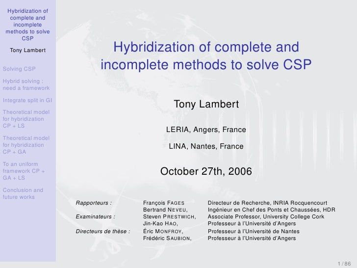 Hybridization of   complete and    incomplete  methods to solve       CSP                                    Hybridization...