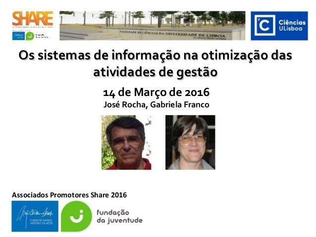 Os sistemas de informação na otimização dasOs sistemas de informação na otimização das atividades de gestãoatividades de g...