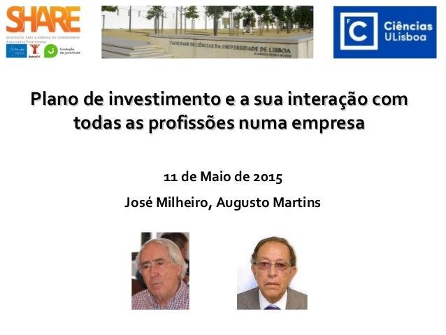 Plano de investimento e a sua interação comPlano de investimento e a sua interação com todas as profissões numa empresatod...