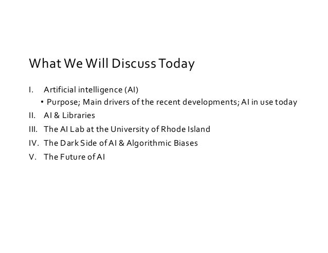 AI Lab at a Library? Why Artificial Intelligence Matters & What Libraries Can Do Slide 3