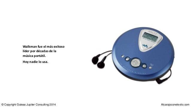 Walkman fue el más exitoso líder por décadas de la música portátil. Hoy nadie lo usa. © Copyright Galeas Jupiter Consultin...