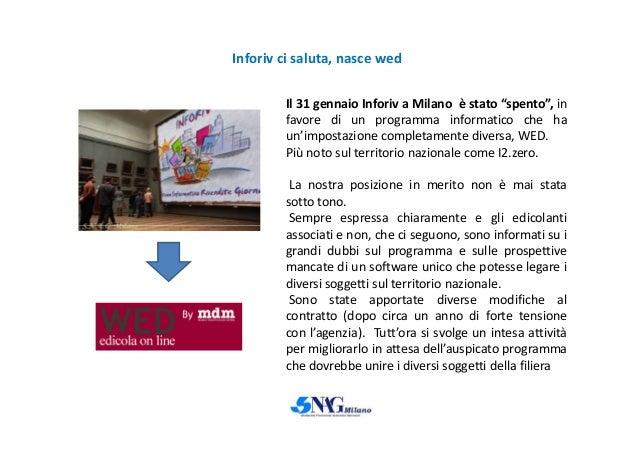 """Inforiv ci saluta, nasce wed Il 31 gennaio Inforiv a Milano è stato """"spento"""", in favore di un programma informatico che ha..."""