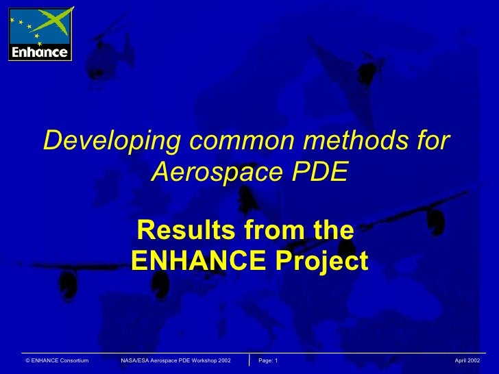 Developing common methods for  Aerospace PDE Results from the  ENHANCE Project