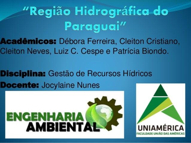 Acadêmicos: Débora Ferreira, Cleiton Cristiano,  Cleiton Neves, Luiz C. Cespe e Patrícia Biondo.  Disciplina: Gestão de Re...
