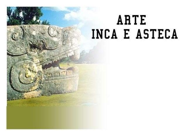 Slides_Historico_artes_incas_astecas