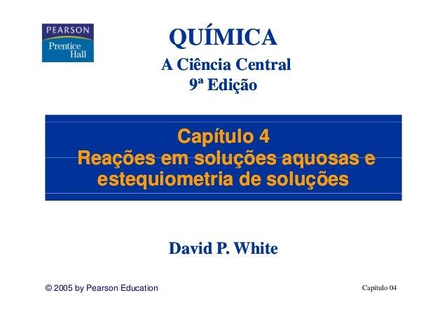 QUÍMICA                              A Ciência Central                                 9                                 9...