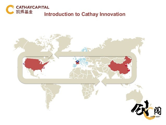 Introduction to Cathay Innovation