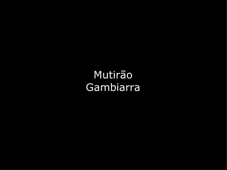 MutirãoGambiarra