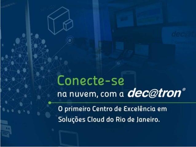 O primeiro centro de excelência em soluções Cloud no Rio de Janeiro