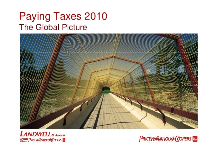 Paying Taxes 2010 The Global Picture