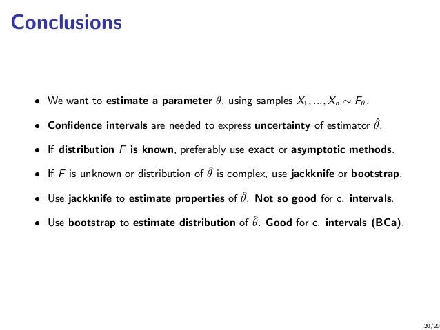 Confidence Intervals––Exact Intervals, Jackknife, and Bootstrap