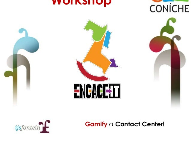 Gamify a Contact Center! Workshop