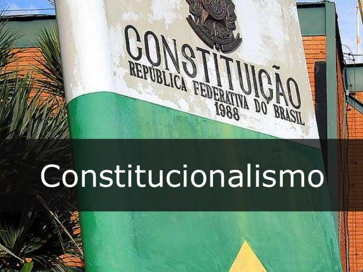 Constitucionalismo<br />