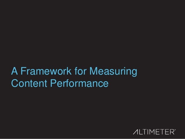 A Framework for Measuring Content Performance
