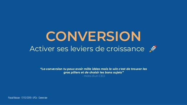"""CONVERSION Activer ses leviers de croissance 🚀 """"La conversion tu peux avoir mille idées mais le win c'est de trouver les g..."""