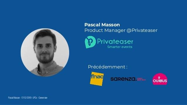 Focus sur la conversion par Pascal Masson de Privateaser Slide 2