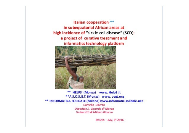 """Italian cooperation ** in subequatorial African areas at high incidence of """"sickle cell disease"""" (SCD): a project of curat..."""