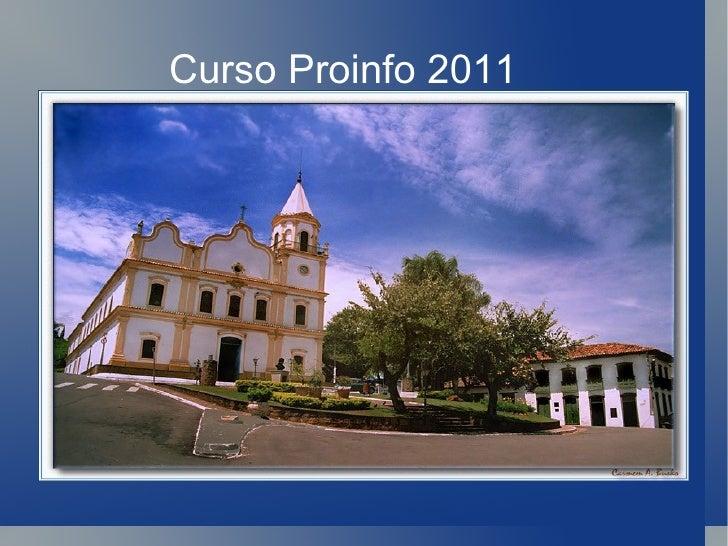 Curso Proinfo 2011