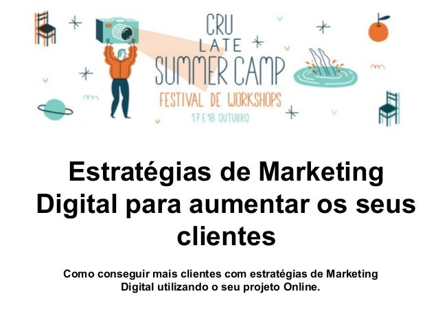 Estratégias de Marketing Digital para aumentar os seus clientes Como conseguir mais clientes com estratégias de Marketing ...