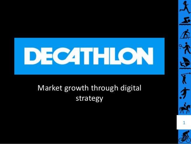 Market growth through digital          strategy                                1