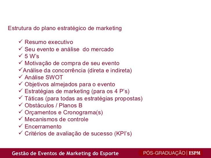 <ul><li>Estrutura do plano estratégico de marketing </li></ul><ul><ul><li>Resumo executivo </li></ul></ul><ul><ul><li>Seu ...