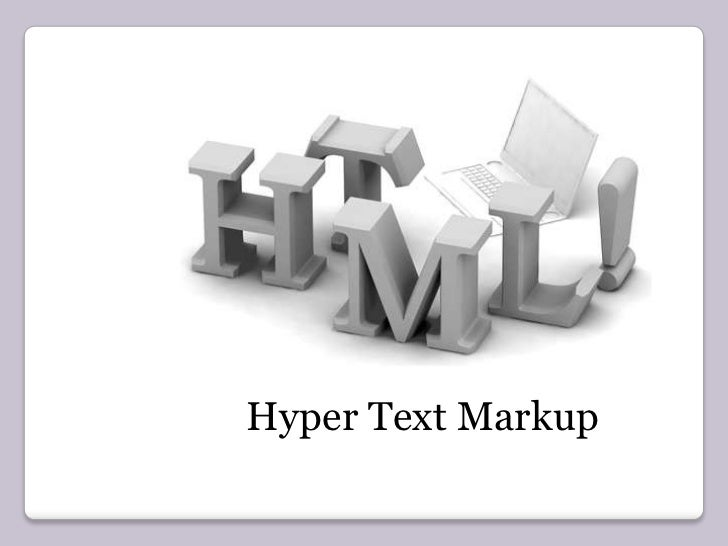 Hyper Text Markup