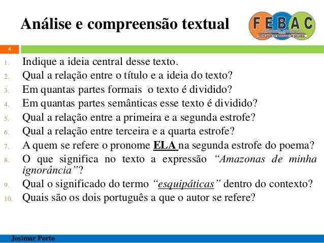 Análise e compreensão textual 4 1. Indique a ideia central desse texto. 2. Qual a relação entre o título e a ideia do text...