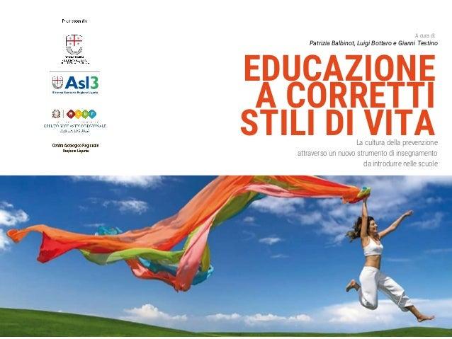 Slides Educazione Ai Corretti Stili Di Vita Giugno2017