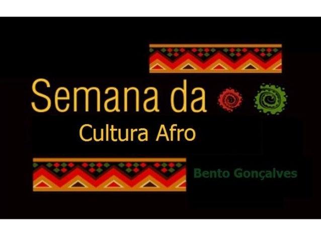 Slide semana da cultura afro 20 11-2015