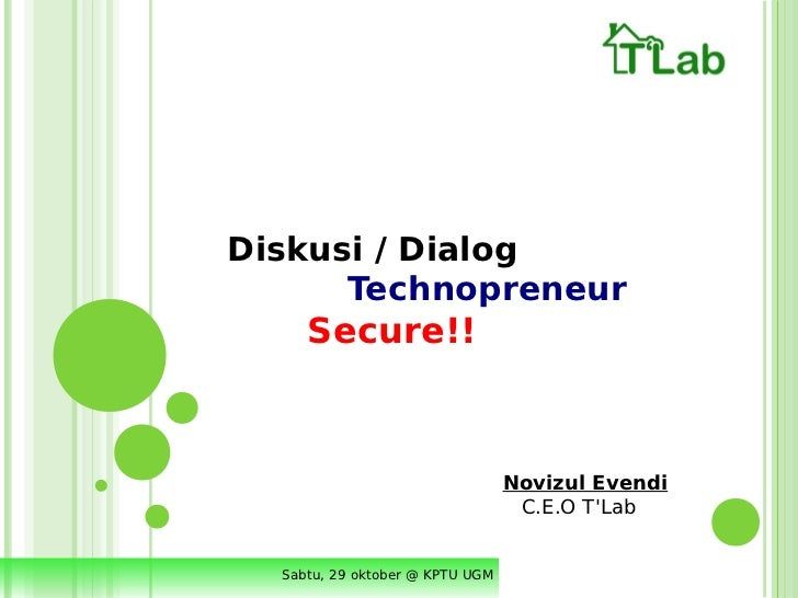 Diskusi / Dialog      Technopreneur     Secure!!                                 Novizul Evendi                           ...