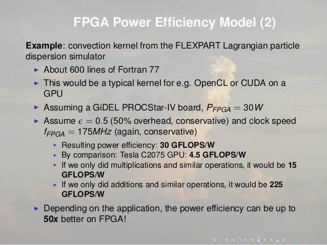 FPGA Power Efficiency Model (2) Example: convection kernel from the FLEXPART Lagrangian particle dispersion simulator About...